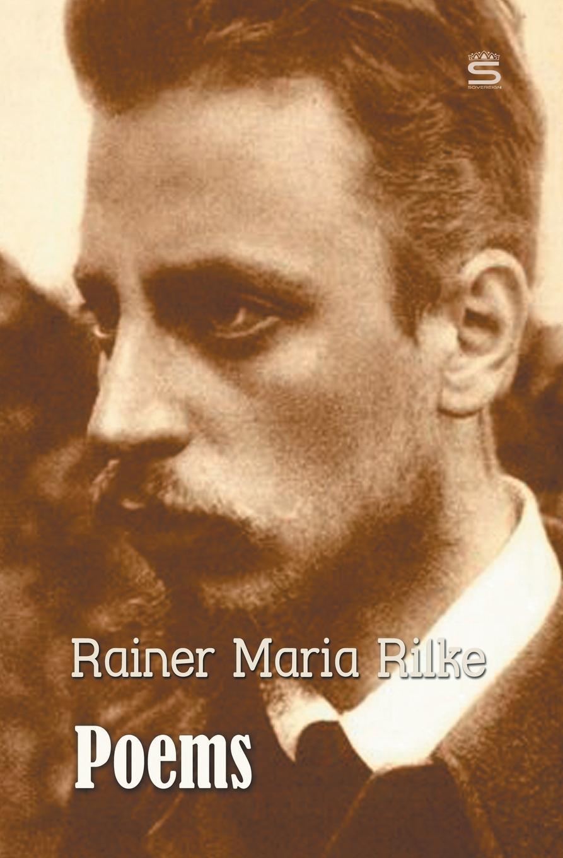 Rainer Maria Rilke Poems james togeas white book of poems