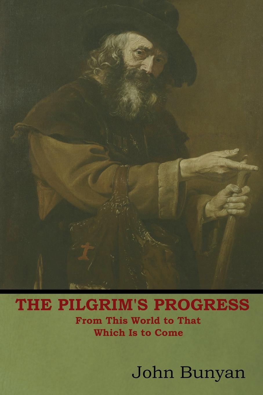 John Bunyan The Pilgrim's Progress. From This World to That Which Is to Come the pilgrim s progress from this world to that which is to come