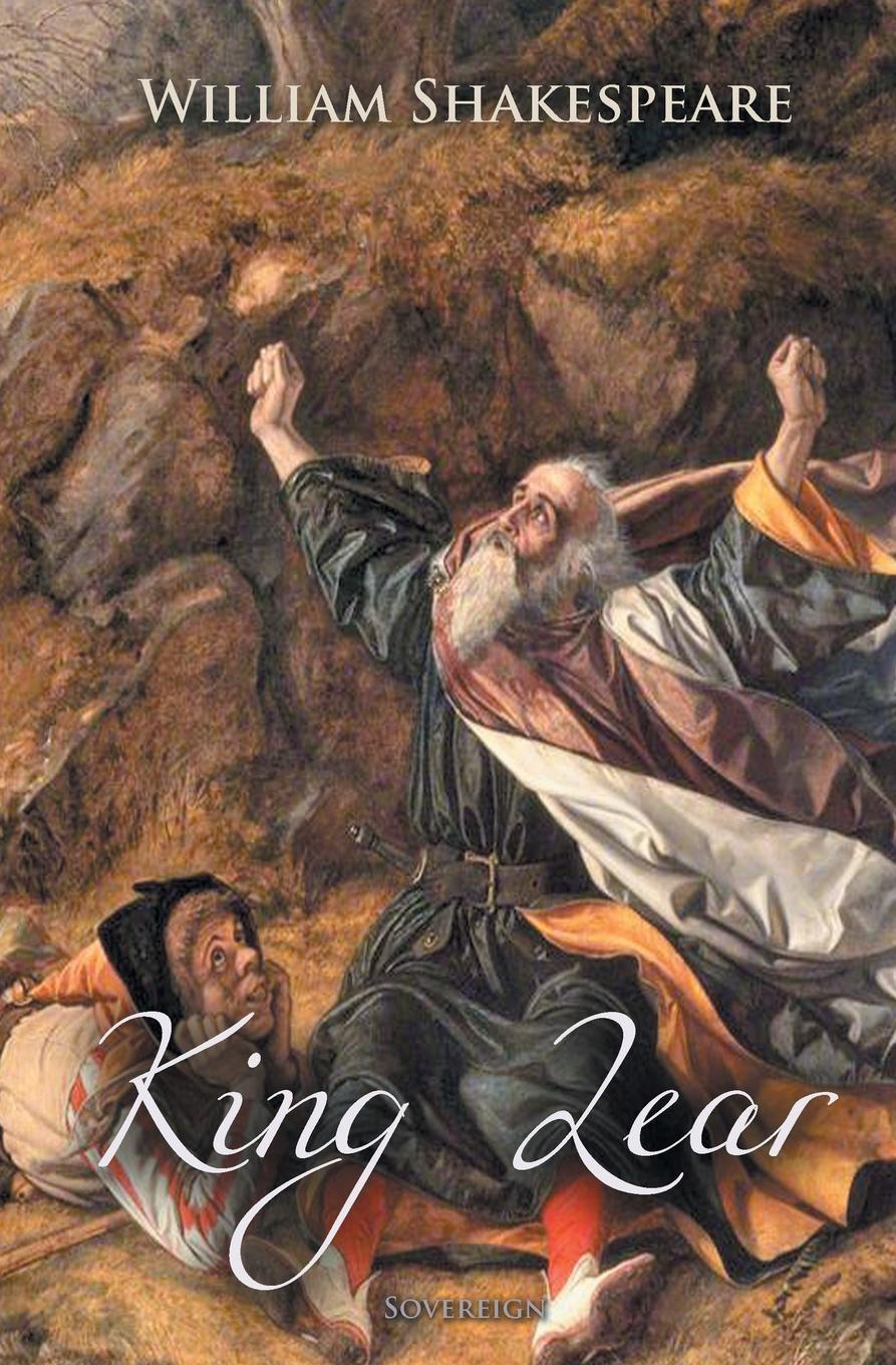 William Shakespeare King Lear william shakespeare the tragedy of king lear world classics shakespeare series