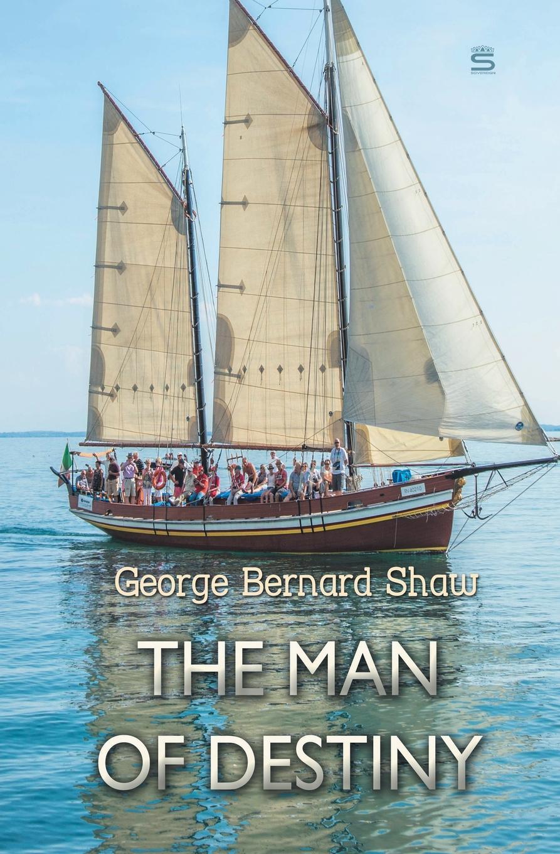 George Bernard Shaw The Man of Destiny garfield eats his heart out