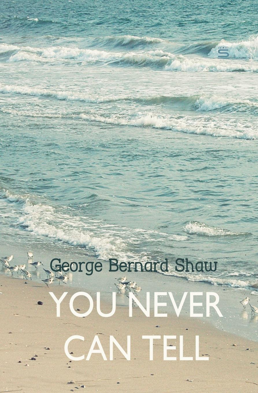 George Bernard Shaw You Never Can Tell миленко ергович gloria in excelsis