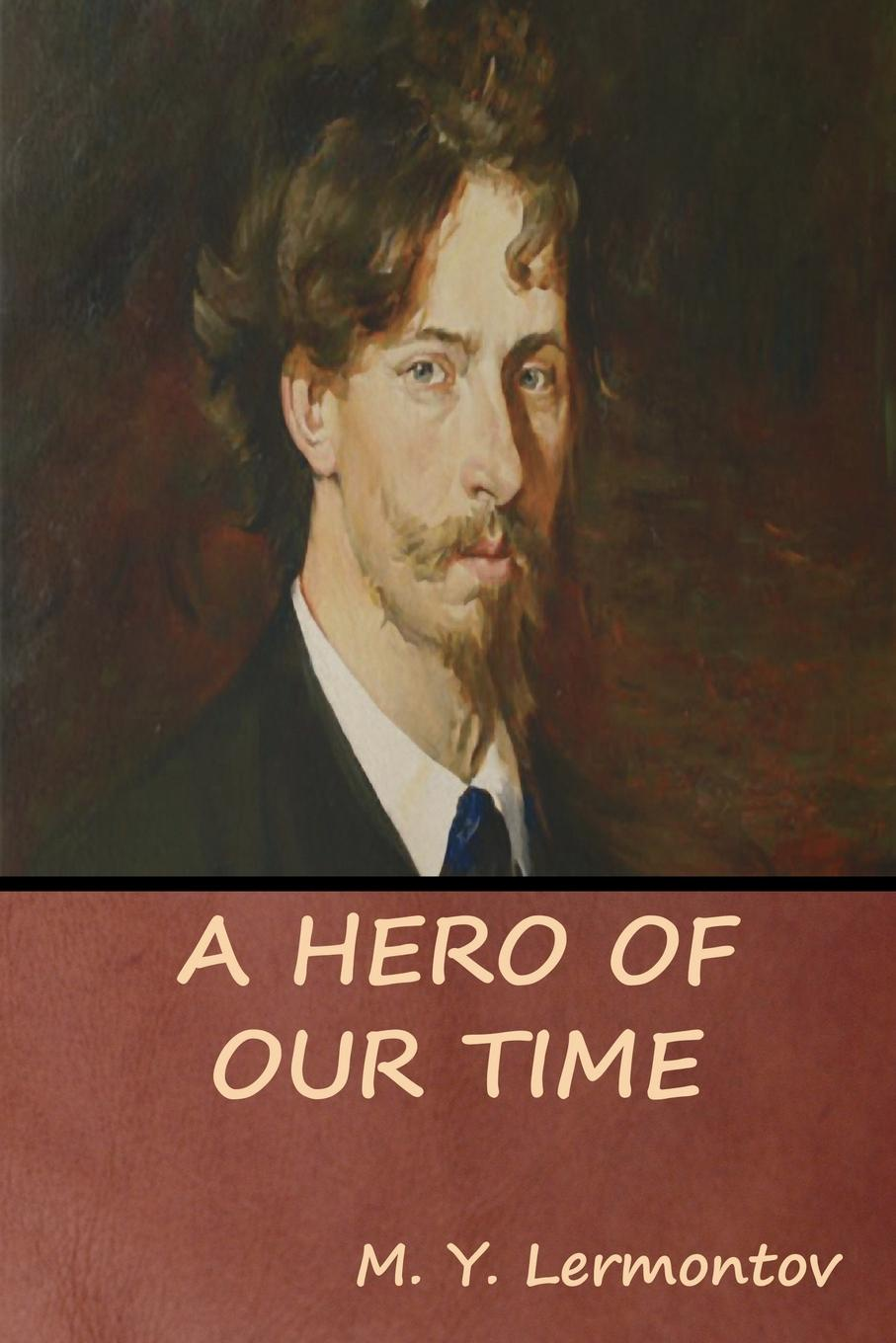 M. Y. Lermontov A Hero of Our Time dostoyevsky fyodor the double film tie in