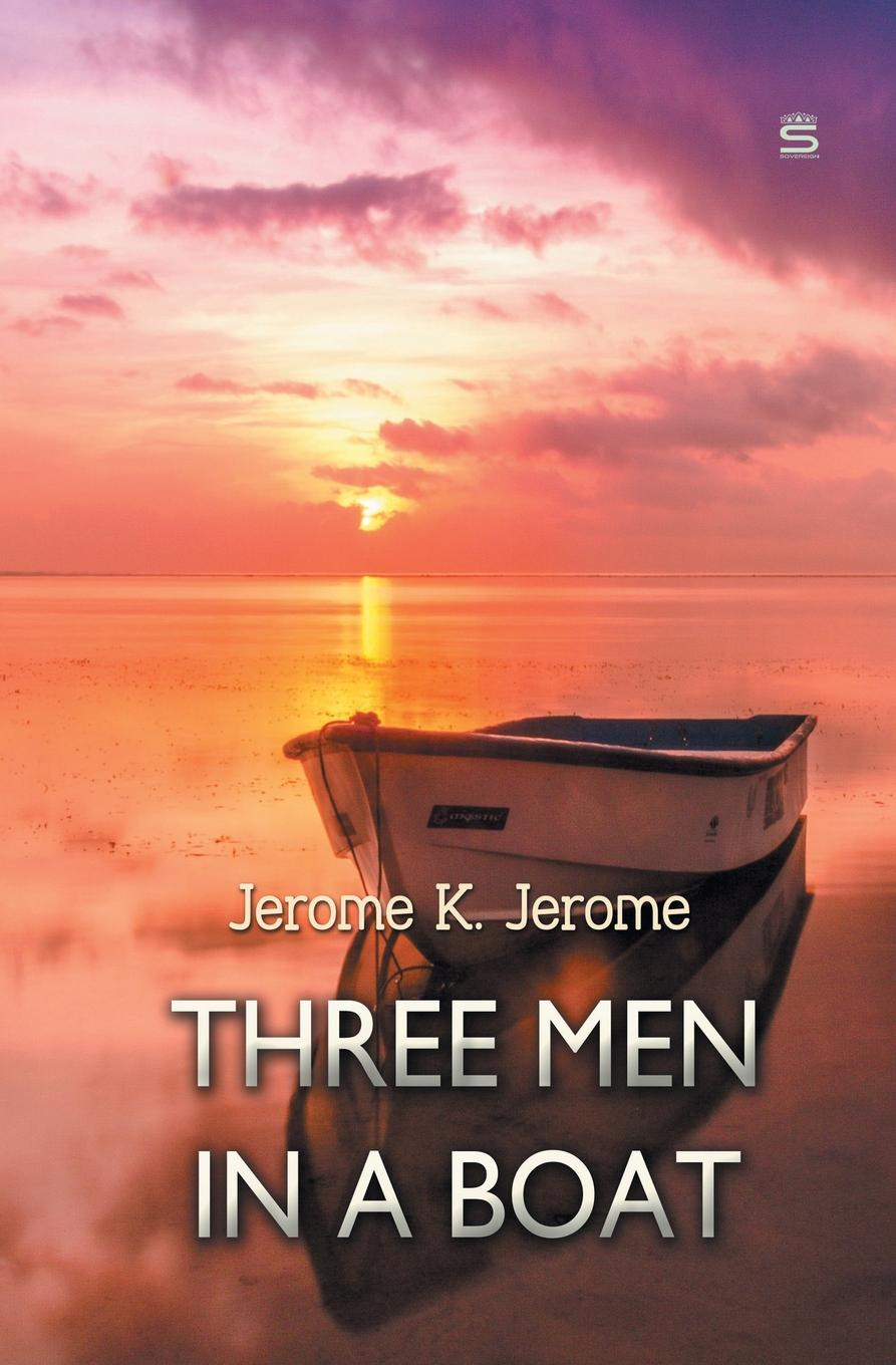 Jerome K. Jerome Three Men in a Boat holiday shapero lluvia suave the iconoclastic memoirs of holiday shapero book three