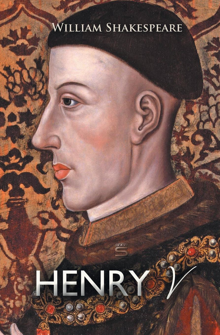 William Shakespeare Henry V lois potter the life of william shakespeare a critical biography