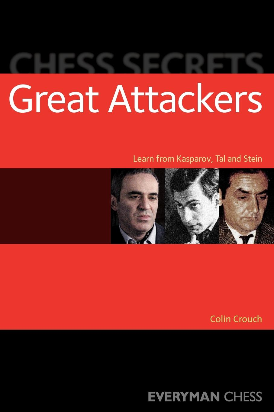 Colin Crouch Chess Secrets. Great Attackers colin crouch making capitalism fit for society