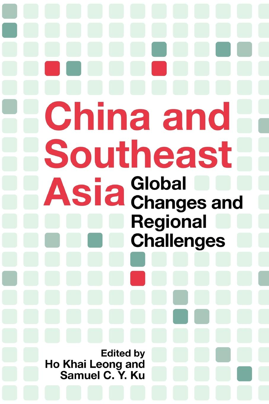 China and Southeast Asia. Global Changes and Regional Challenges education and globalization in southeast asia issues and challenges
