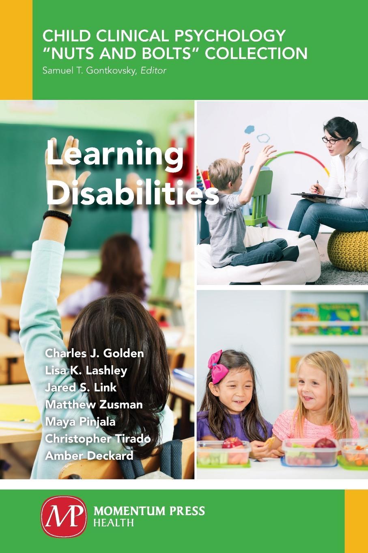 Charles J. Golden, Lisa K. Lashley Learning Disabilities