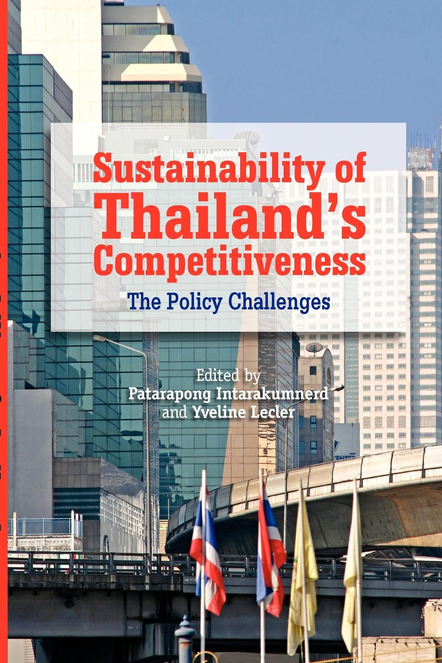 Sustainability of Thailand's Competitiveness. The Policy Challenges все цены