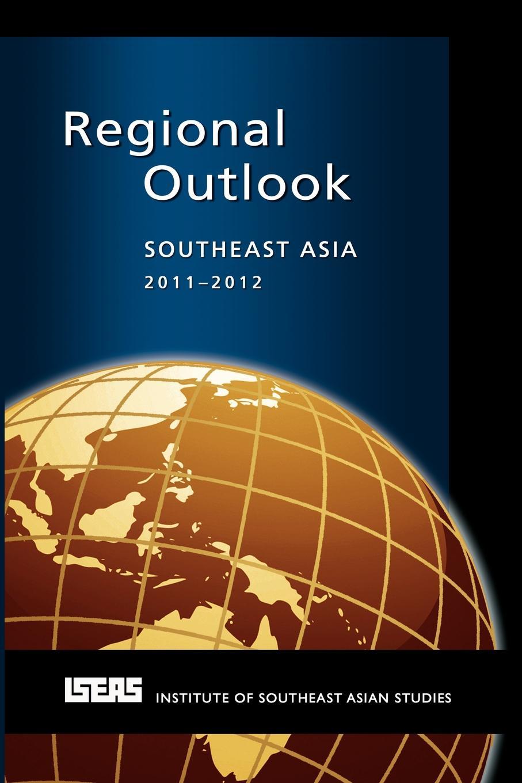 Regional Outlook. Southeast Asia 2011-2012 цена в Москве и Питере