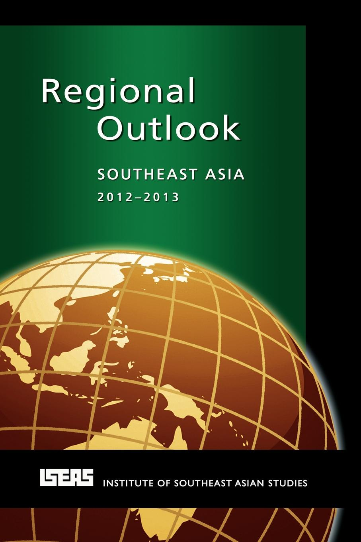 Regional Outlook. Southeast Asia 2012-2013 цена в Москве и Питере
