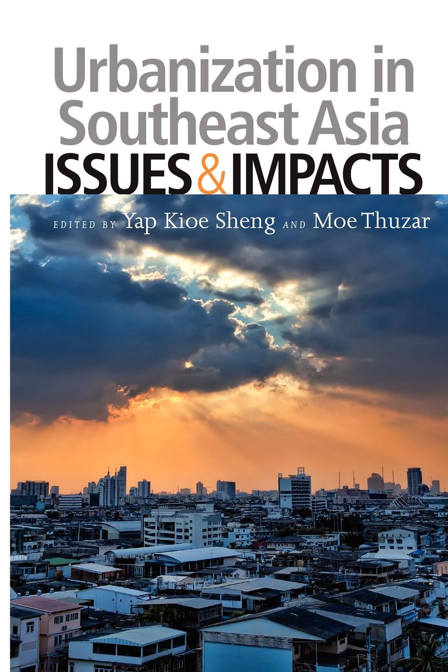 Urbanization in Southeast Asia. Issues and Impacts education and globalization in southeast asia issues and challenges