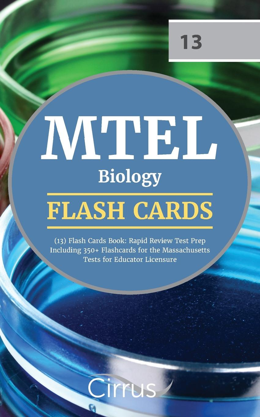 MTEL-Biology-13-Flash-Cards-Book-2019-2020-Rapid-Review-Test-Prep-Including-350-Flashcards-for-the-Massachusetts-Tests-for-Educator-Licensure-15451410