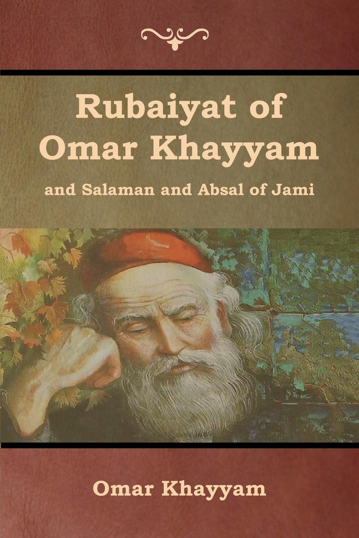 Omar Khayyam, et al. Jami, Edward Fitzgerald Rubaiyat of Khayyam and Salaman Absal Jami