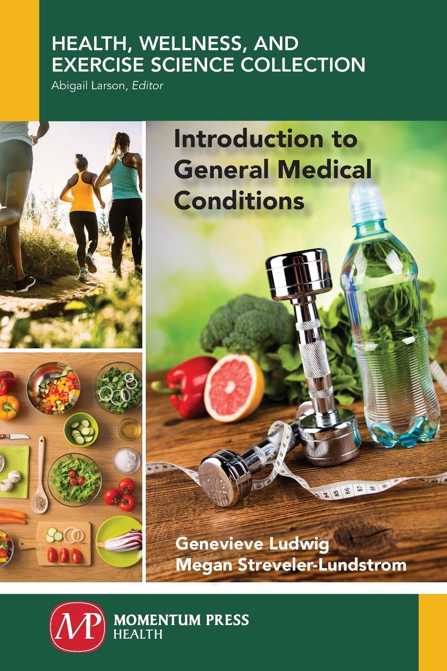 Genevieve Ludwig, Megan Streveler-Lundstrom Introduction to General Medical Conditions kanchan ganda dentist s guide to medical conditions medications and complications