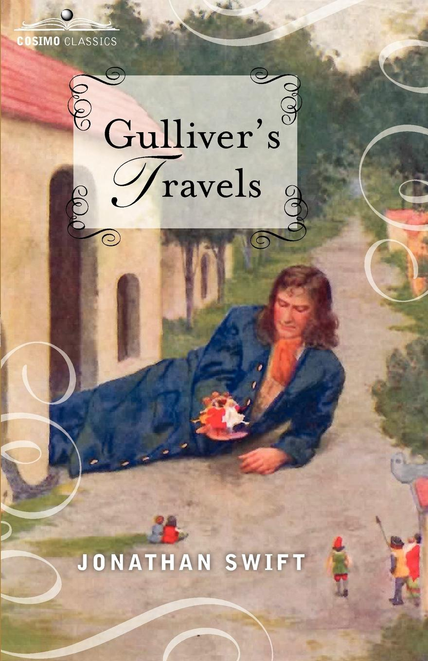 Jonathan Swift Gulliver's Travels. Into Several Remote Nations of the World, in Four Parts j swift travels into several remote nations of the world