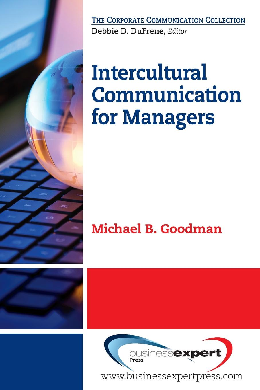 Intercultural Communication for Managers People have always found a way to trade with one another, overcoming...