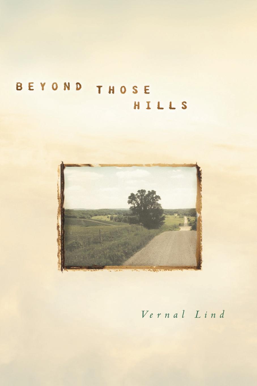 Vernal Lind Beyond Those Hills spot loves his mum