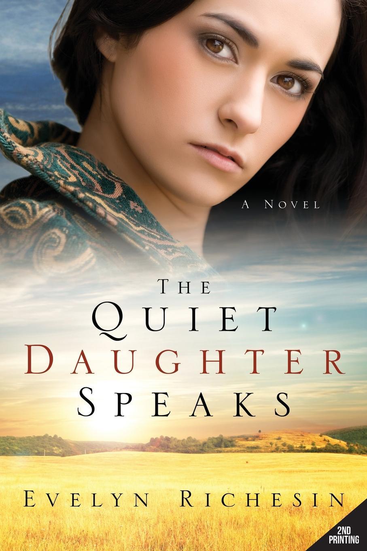 Evelyn Richesin The Quiet Daughter Speaks (the Quiet Daughter Series) coolidge susan a round dozen