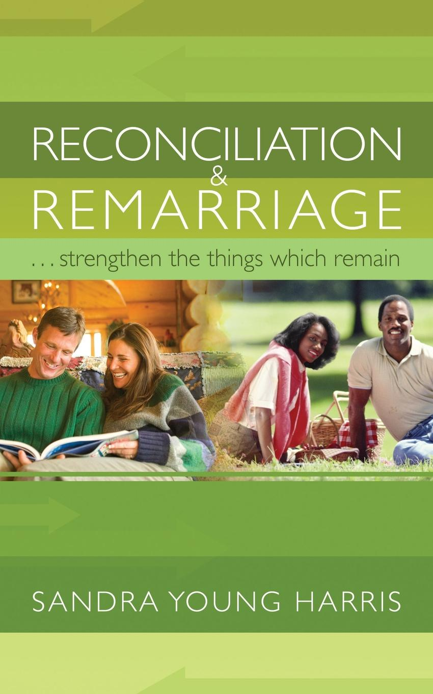 Sandra Young Harris Reconciliation and Remarriage sandra archer johnson because of kathy