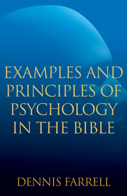цены на Dennis Farrell Examples and Principles of Psychology in the Bible  в интернет-магазинах