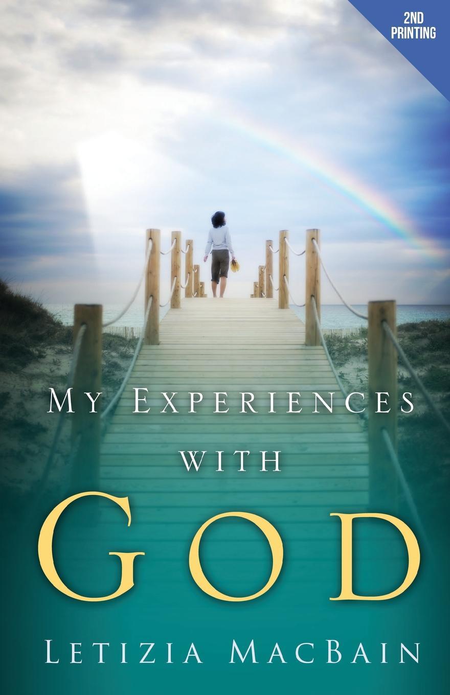 Letizia Macbain My Experiences with God bakunin mikhail aleksandrovich god and the state