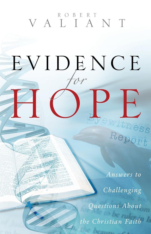 Robert Valiant Evidence for Hope недорго, оригинальная цена