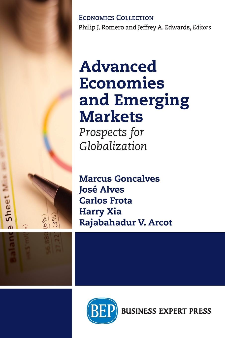 Marcus Goncalves, José Alves, Carlos Frota Advanced Economies and Emerging Markets. Prospects for Globalization halil kiymaz market microstructure in emerging and developed markets price discovery information flows and transaction costs