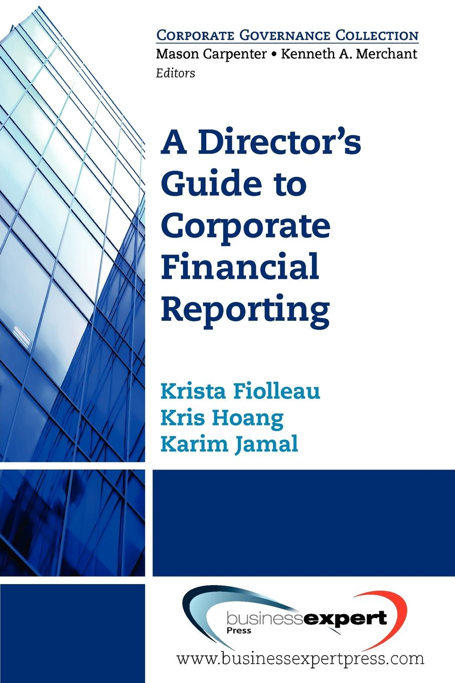 лучшая цена Krista Fiolleau, Kris Hoang, Karim Jamal A Director's Guide to Corporate Financial Reporting
