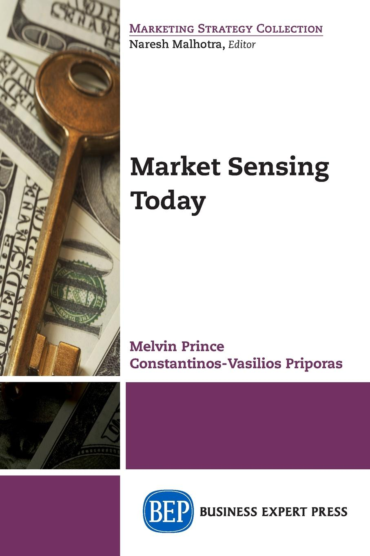 Melvin Prince, Constantinos-Vasilios Priporas Market Sensing Today