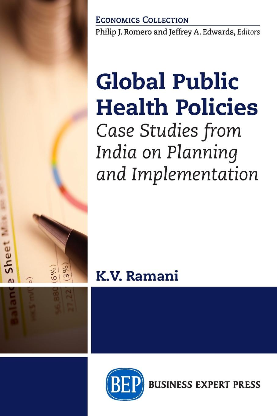 KV Ramani Global Public Health Policies. Case Studies from India on Planning and Implementation julian le grand the other invisible hand delivering public services through choice and competition