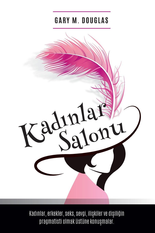 Gary M. Douglas Kad?nlar Salonu - Salon des Femme Turkish ve b61 eu