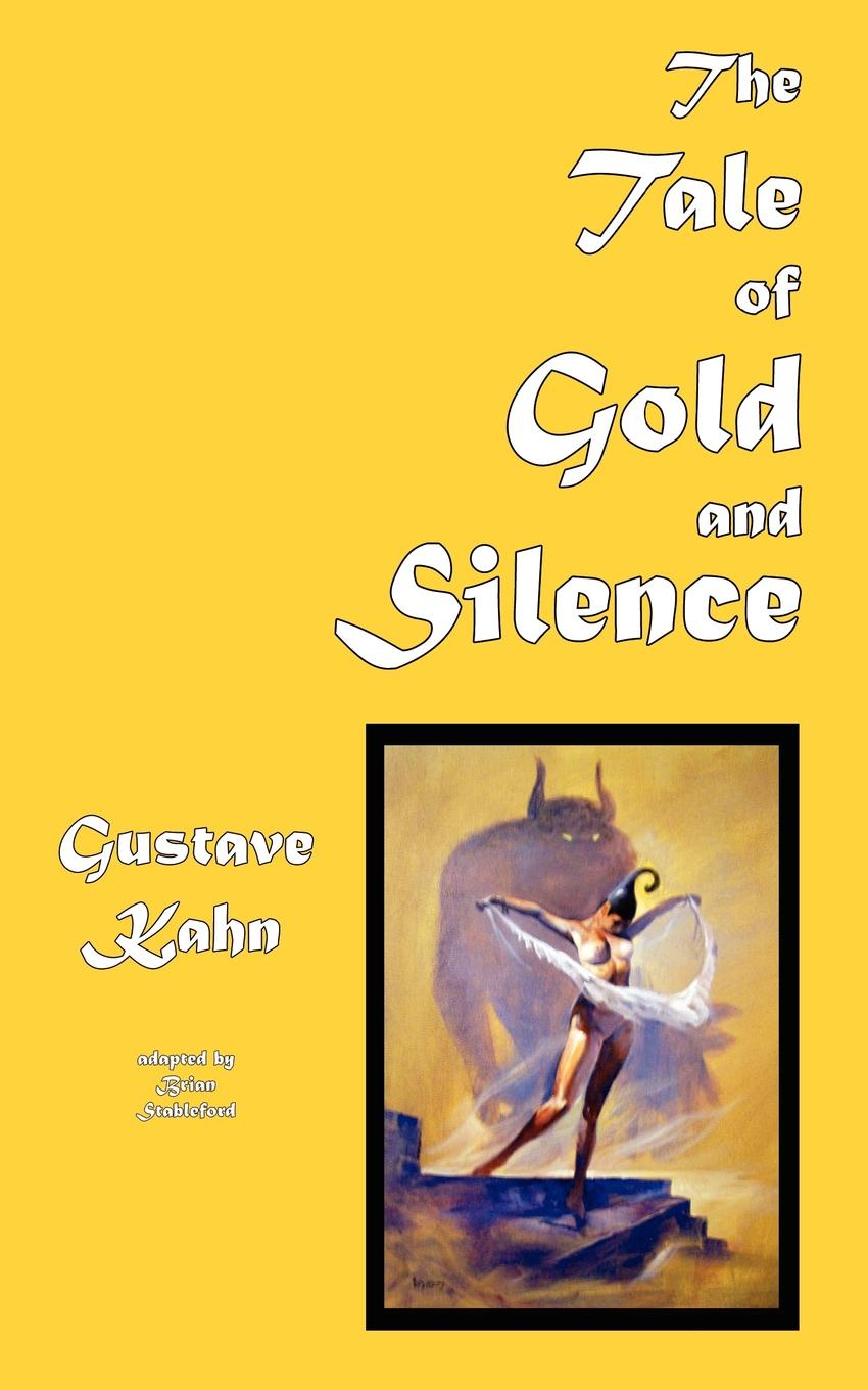 Gustave Kahn The Tale of Gold and Silence symbolist films