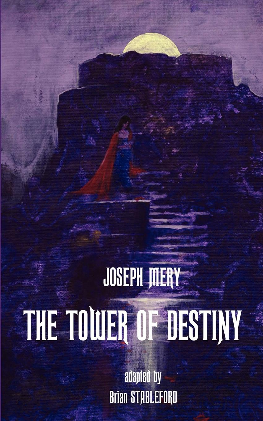 Joseph Mery The Tower of Destiny s lane poole a history of egypt vol 6 a history of egypt in the middle ages