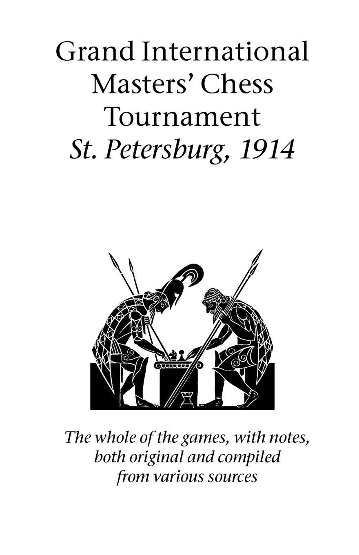 Grand International Masters' Chess Tournament St. Petersburg, 1914 стоимость