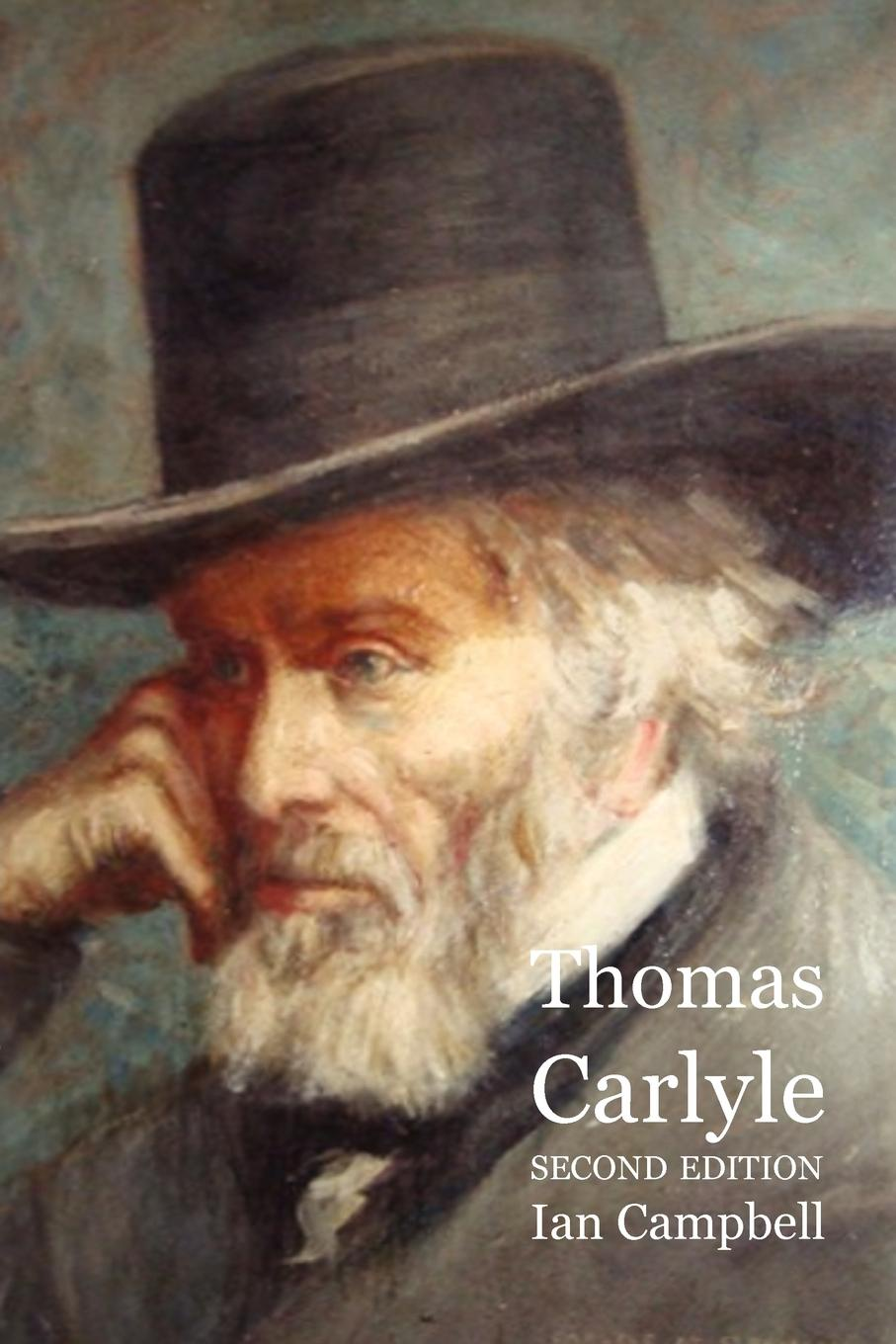 Ian Campbell Thomas Carlyle thomas and jane carlyle