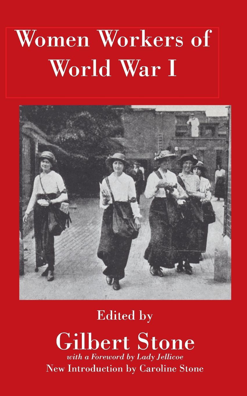 Women War Workers of World War I александр дюма the war of women volume 2