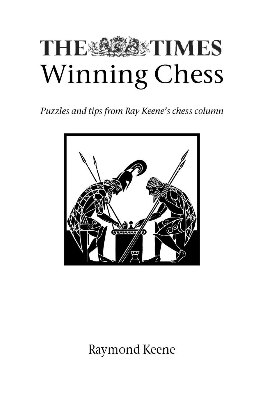 Raymond Keene The Times Winning Chess aron nimzowitsch my system winning chess strategies