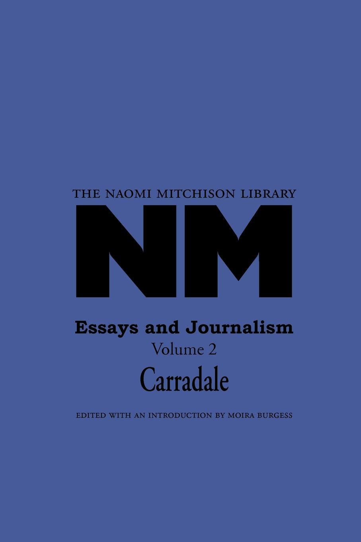 Naomi Mitchison Essays and Journalism 2 Carradale local journalism in a digital world