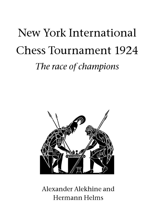New York International Chess Tournament 1924 jose capablanca chess fundamentals