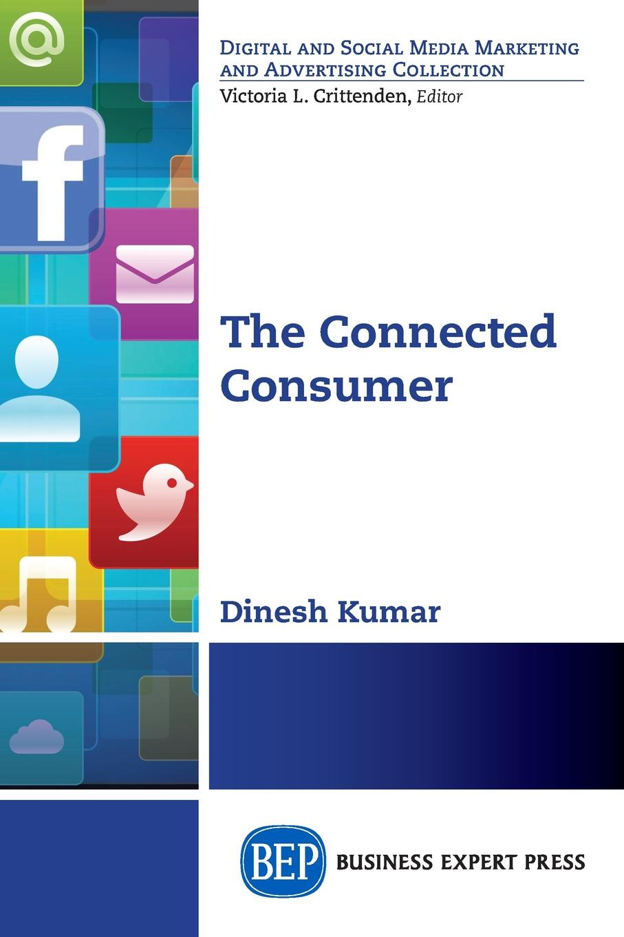 Dinesh Kumar The Connected Consumer viviane dorp gender commerce past development and new technologies in online marketing to influence customers buying behavior