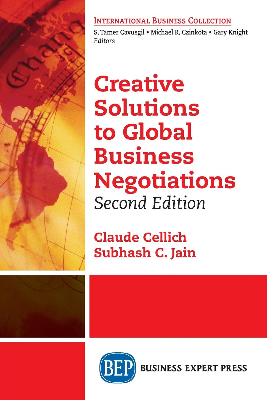 Claude Cellich, Subhash C. Jain Creative Solutions to Global Business Negotiations, Second Edition negotiating the transition