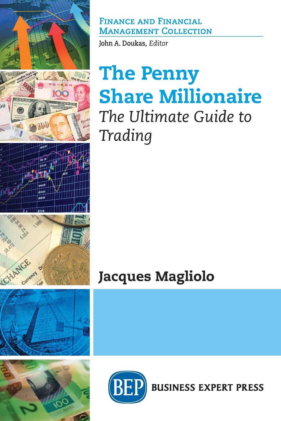 The Penny Share Millionaire. The Ultimate Guide to Trading So, you're interested in becoming penny share millionaireР?...