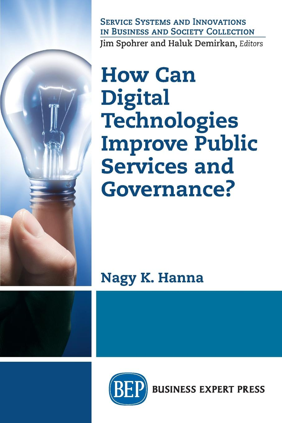 Nagy K. Hanna How Can Digital Technologies Improve Public Services and Governance? cost effectiveness analysis of pmtct service delivery modalities