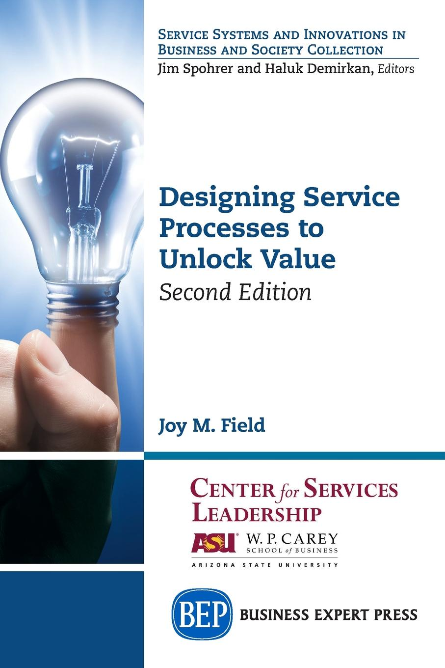лучшая цена Joy M. Field Designing Service Processes to Unlock Value, Second Edition