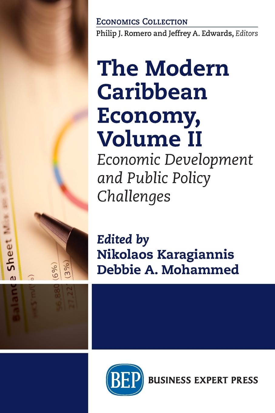 The Modern Caribbean Economy, Volume II. Economic Development and Public Policy Challenges nitsan chorev the globalization and development reader perspectives on development and global change