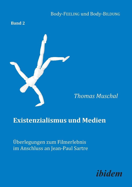 Фото - Thomas Muschal Existenzialismus und Medien - Uberlegungen zum Filmerlebnis im Anschluss an Jean-Paul Sartre. jean paul gaultier le male