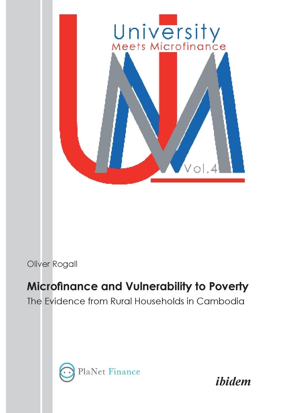 Oliver Rogall Microfinance and Vulnerability to Poverty. The Evidence from Rural Households in Cambodia недорго, оригинальная цена