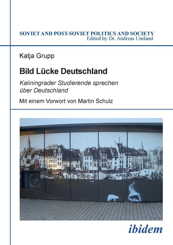 Katja Grupp Bild Lucke Deutschland. Kaliningrader Studierende sprechen uber Deutschland недорого