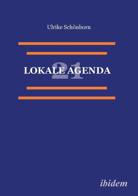 Ulrike Schönborn Lokale Agenda 21. thomas schauf die unregierbarkeitstheorie der 1970er jahre in einer reflexion auf das ausgehende 20 jahrhundert