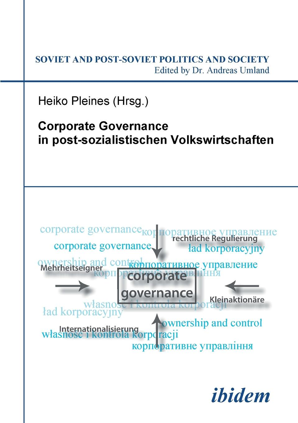 Corporate Governance in postsozialistischen Volkswirtschaften. minow nell corporate governance
